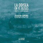 """'La Odisea en el Ulises': una obra ilustrada """"desplazada de los géneros"""""""