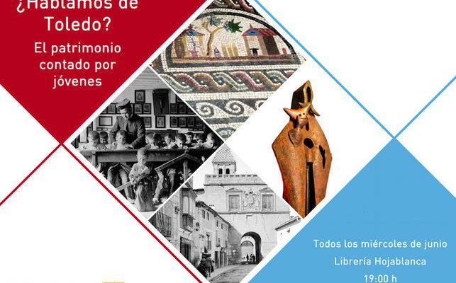 ¿Hablamos de Toledo?: historias del patrimonio contadas por jóvenes