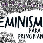 """""""No hay lugar en el mundo donde no haya feminismo. Se ha roto el silencio, el mandato patriarcal por excelencia"""""""