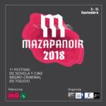 """Toledo cumple su """"anhelo"""" de tener un festival de novela y cine negro-criminal con Mazapanoir"""
