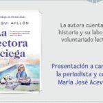 'La lectora ciega' de Paqui Ayllón y el efecto terapéutico de la literatura