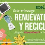 Toledo se une a la #GreenWeek19 para fomentar el reciclaje de aparatos eléctricos y electrónicos