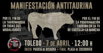 Manifestación antitaurina en Toledo para pedir el fin de las emisiones de corridas de toros en CMM