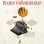 Las calles del Casco Histórico y otros espacios culturales serán escenario del Festival Nacional de Teatro Universitario