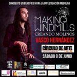 Making Windmills: la música en beneficio de la investigación medular llega a Toledo