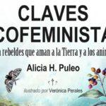 """Ecofeminismo contra la """"dominación exigida y enseñada"""" del medio ambiente"""