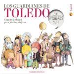 Siete 'guardianes' mostrarán en una guía infantil el patrimonio de Toledo
