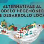 'Alternativas al modelo hegemónico de desarrollo local', una charla debate para repensar la sociedad