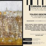 'Toledo descrito', en la Cámara Bufa, a través de la pintura, el dibujo o la cerámica