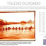El blog Toledo Olvidado y sus 30.000 históricas fotografías superan los dos millones de páginas vistas