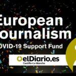 El Centro Europeo de Periodismo beca a elDiario.es Castilla-La Mancha con el fondo de apoyo COVID-19