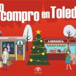 'Yo compro en Toledo', nueva campaña para impulsar las compras navideñas en el comercio local