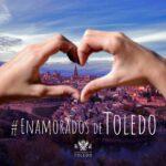 'Enamorados de Toledo': una campaña de «amor en tiempos de COVID» que sortea más de 30 experiencias por San Valentín