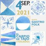 El Carpio del Tajo aúna música, artesanía y dieta mediterránea en una nueva edición de Gastrofolk
